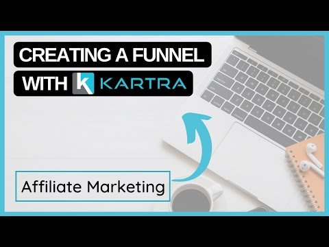 HOW TO SET UP A FUNNEL IN KARTRA | AFFILIATE MARKETING