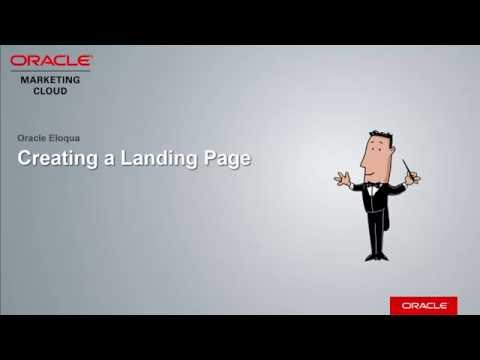 Oracle Eloqua – Creating a Landing Page