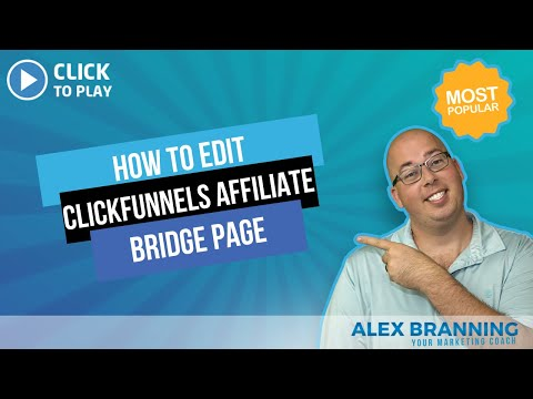 ClickFunnels Affiliate Bridge Page – Demonstration of How to Edit