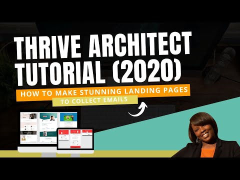 Thrive Architect Landing Page Tutorial (2020): How to Design Stunning Landing Pages