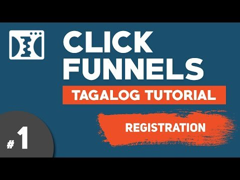Clickfunnels Tagalog Tutorial #1 – Registration | Digital Marketing Philippines | Illustrados