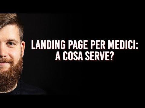 Landing page per medici: a cosa serve?