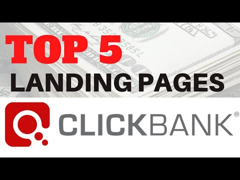 Top 5 Landing Pages for Clickbank Affiliate Marketing