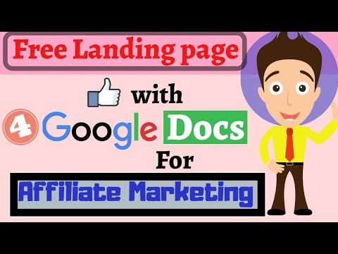 How To Create Free Landing Page For Affiliate Marketing 2020   Google Docs   Part 4