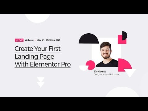 Elementor Pro Live Webinar: Create Your First Landing Page 🚀