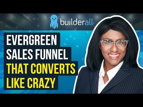 How To Build An Evergreen Sales Funnel That Converts For Any Niche
