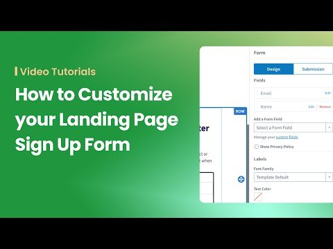 How to Customize your Landing Page Sign Up Form
