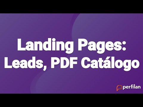 P009 – Landing Pages, Leads, PDF Catálogo