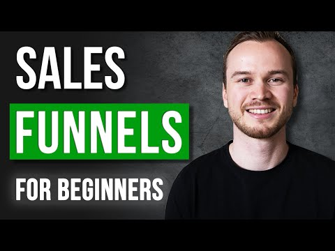 Sales Funnels For Beginners (Full Tutorial)