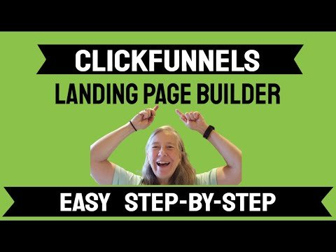 How to create a landing page using clickfunnels – step by step for beginners