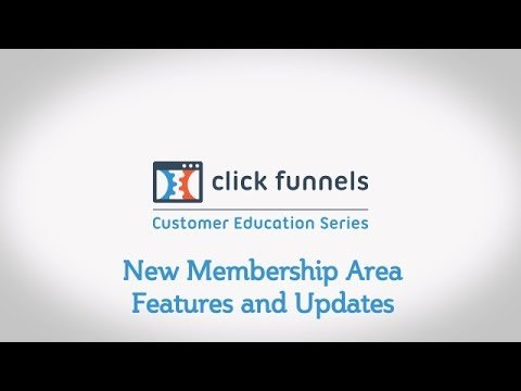 New Membership Area Features and Updates in ClickFunnels