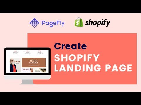 [SUB] Create a Shopify Landing Page Completely with PageFly Page Builder