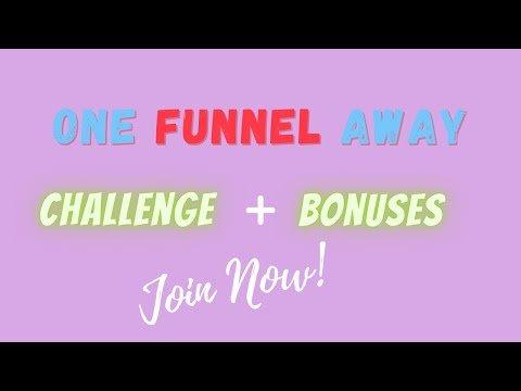 ClickFunnels One Funnel Away Challenge + Bonuses