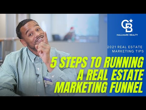 5 STEPS to Running a Successful Real Estate MARKETING FUNNEL