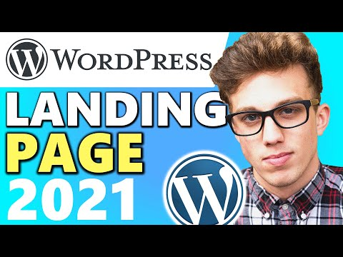 How to Create Landing Page in WordPress 2021 (Quick & Easy)
