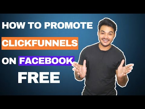 How To Promote Clickfunnels Product On Facebook For FREE In 2020 : [ With My Secret Way ]