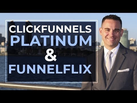 ClickFunnels Platinum & FunnelFlix Review | Everything You Need To Know