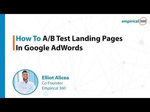 How To AB Test Landing Pages In Google AdWords