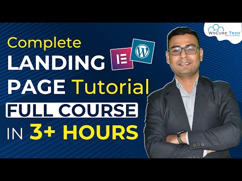 Complete Landing Page Course in Single Video   3+ hours Landing Page Tutorial   WsCube Tech