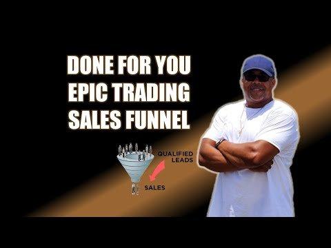 Epic Trading International Sales Funnel (Complete Done For You Epic Trading Sales Funnel) 😎