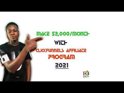 how to make money online with clickfunnels affiliate program in 2021
