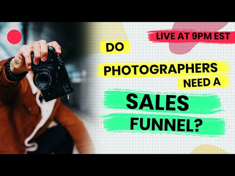 Do Photographers Need A Sales Funnel? (My OFA Story)