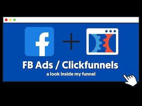 Inside My Funnel   Facebook Ads & Clickfunnels Beginner Strategy