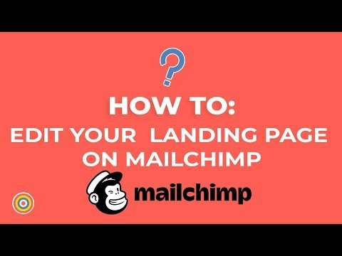 How to Edit your Landing Page on MailChimp – E-commerce Tutorials