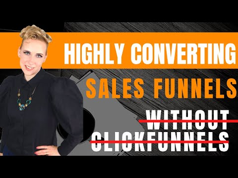 How to build highly converting sales funnel without click funnels