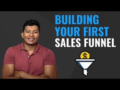CREATING YOUR FIRST SALES FUNNEL WITH CLICKFUNNELS – Sales Funnel Training For Beginners