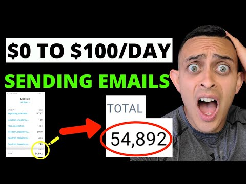 $100/Day Sending Emails & How To Build An Email List For Affiliate Marketing In 2021 From Scratch