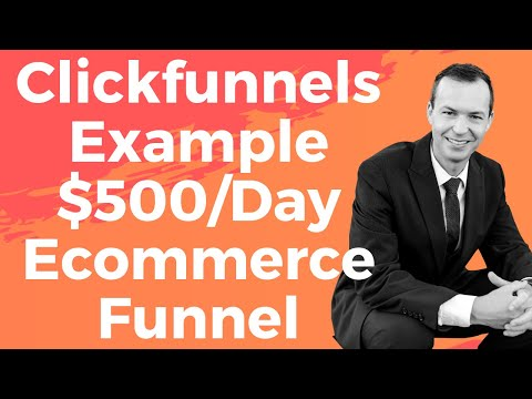 CLICKFUNNELS EXAMPLE 🤑 Clickfunnels Ecommerce Funnel for Beginners [MAKES $500/DAY]