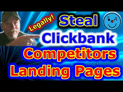 How to Steal Affiliate Marketing Landing Pages for Clickbank | Legally |  100% Free