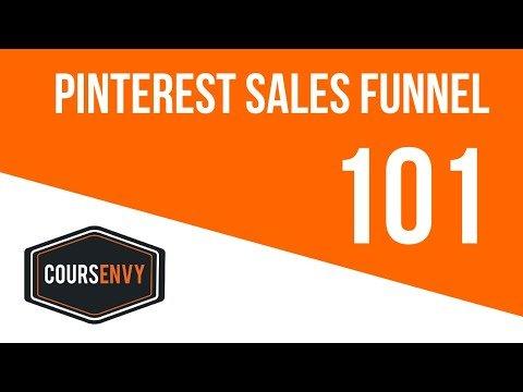 Pinterest Sales Funnel 101 | Pinterest Marketing Secrets | Coursenvy