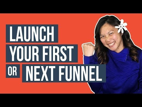 Launch Your Next or First Sales Funnel – Watch This First!