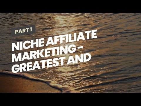 Niche Affiliate Marketing –  Greatest and most  Reliable Clickfunnels  Course for  New user