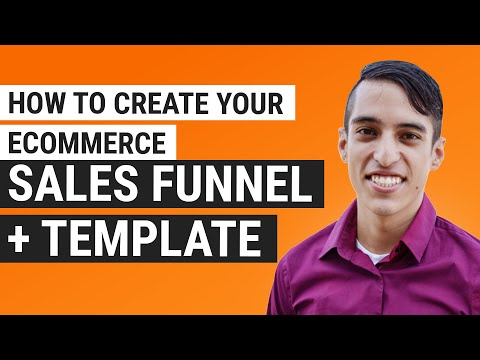 How to Create Your eCommerce Sales Funnel + Template