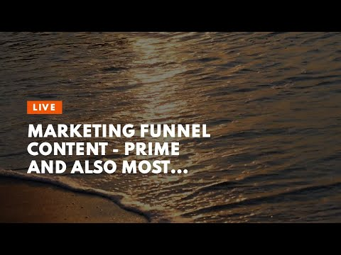 Marketing Funnel Content –  Prime  and also most  Efficient Clickfunnels  Guide for  Newbie