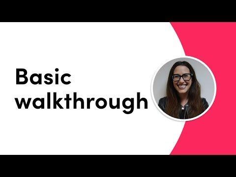 Basic walkthrough