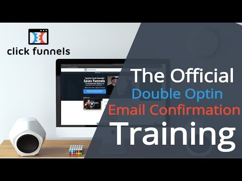 [Official Training] ClickFunnels Double Opt-In Confirmation Process