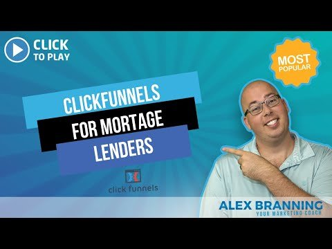 ClickFunnels For Mortgage Lenders