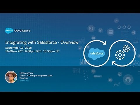 Integrating with Salesforce – Overview
