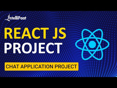 React JS Project   Chat Application Project using React JS   Intellipaat