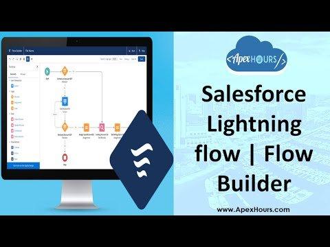 Salesforce Lightning flow    Flow Builder