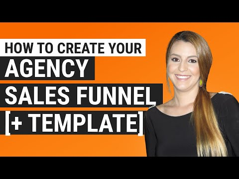How to Create Your Agency Sales Funnel + Template