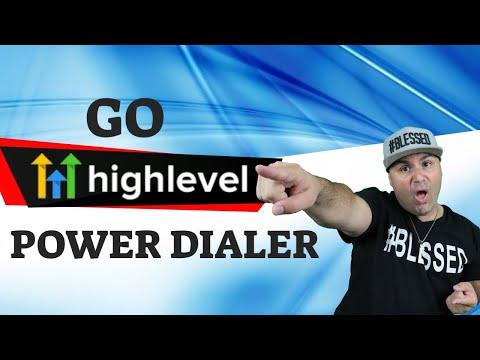 Go High Level Power Dialer