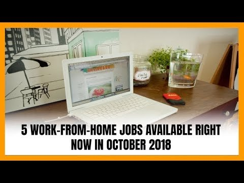 5 Work-From-Home Jobs Available Right Now in October 2018