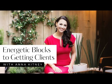 Blocks to Getting Client for Your Coaching or Healing Business