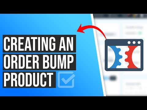 How to Create An Order Bump Product in ClickFunnels