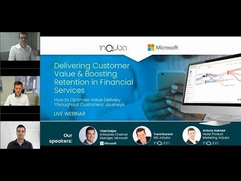 Delivering Customer Value & Boosting Retention in Financial Services | Microsoft & inQuba [WEBINAR]